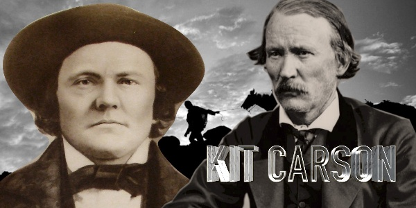 The Epic Story Of Mountain Man Kit Carson: Agent of