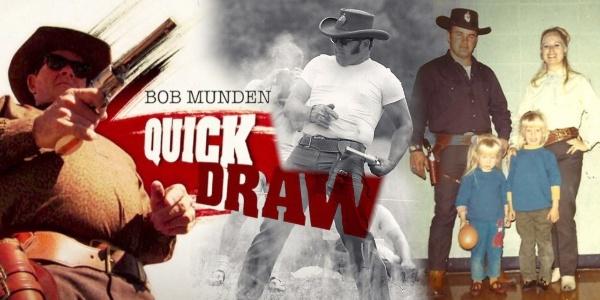 "Bob Munden: ""The Fastest Gun Who Ever Lived"""