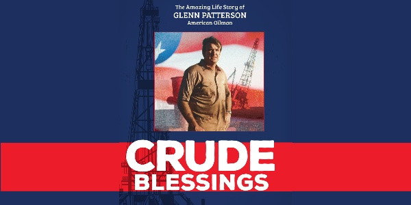 Crude Blessings: An American Oilman's Story