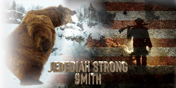 Indians, Nature, And A Bear: Jedediah Smith, Stuff Of Legend