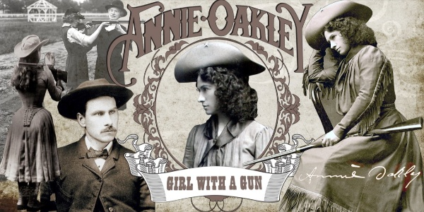 Girl with a Gun: The Annie Oakley Story