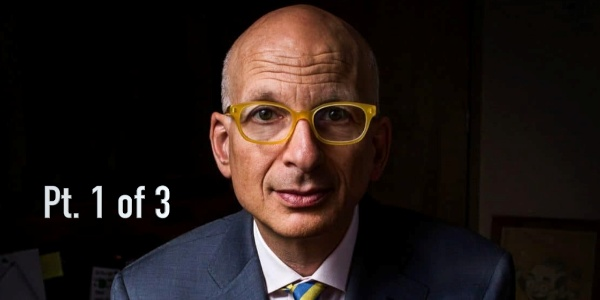 """Seth Godin: """"One of The Most Important Stories We Tell Is... The Story We Tell Ourselves"""" (Pt. 1 of 3)"""