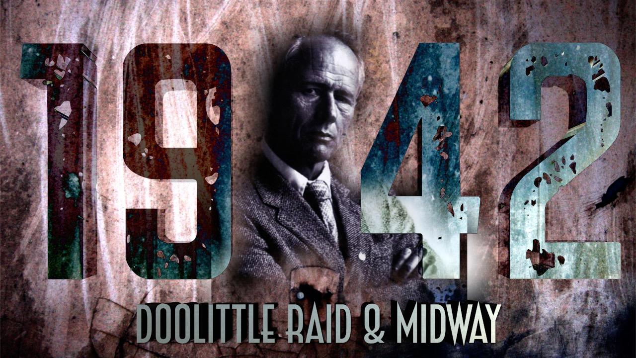 Stephen Ambrose on 1942: Doolittle Raid and Midway