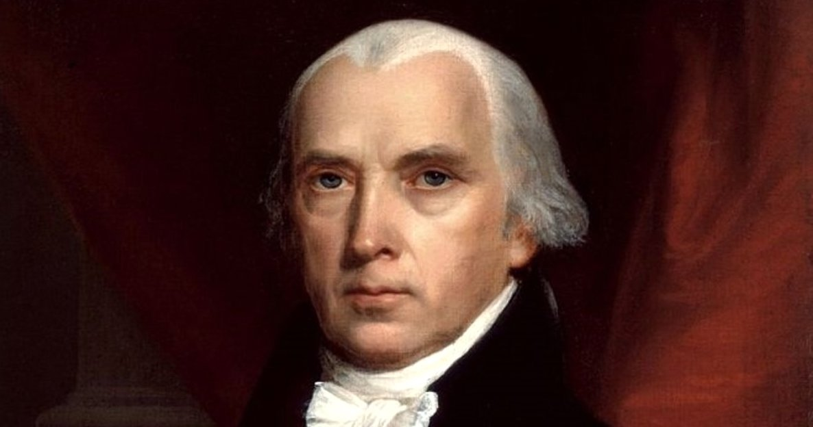 James Madison: The Lawgiver (b. 1751)
