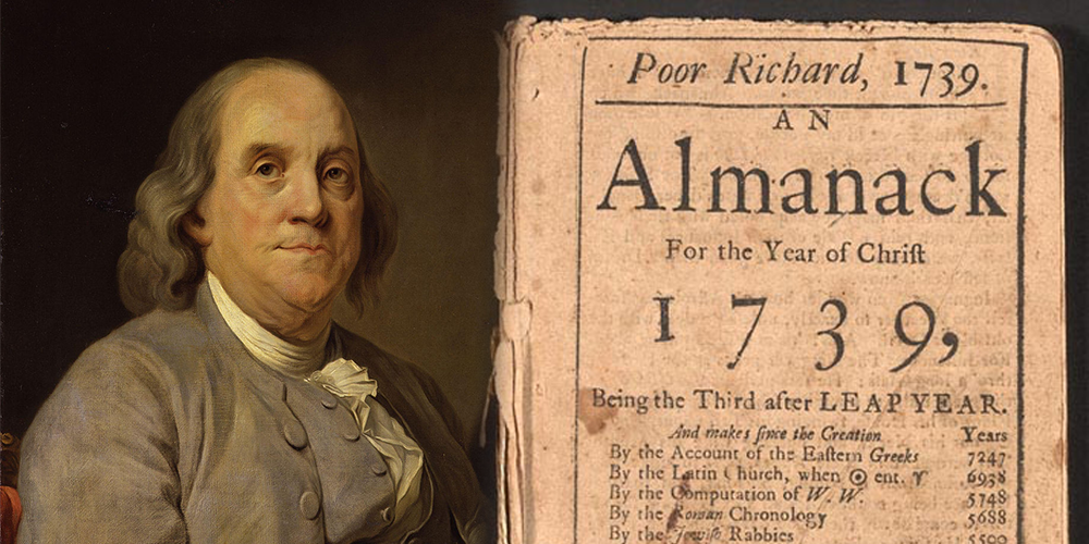 The Wisdom (and Folly) of Benjamin Franklin's Poor Richard